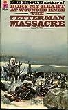The Fetterman Massacre (0330239848) by DEE BROWN