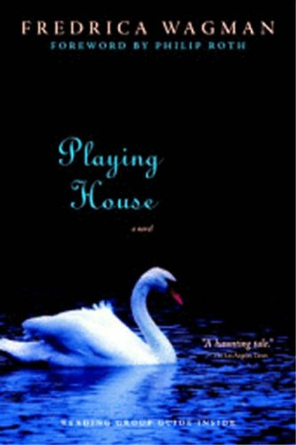 Playing House: A  Novel