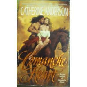 Comanche Heart  - Catherine Anderson