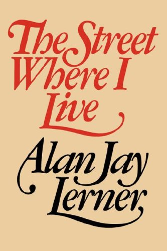 The Street Where I Live, Alan Jay Lerner