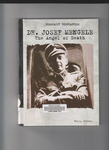 dr josef mengele  angel  death holocaust biographies holly cefrey