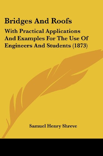bridges-and-roofs-with-practical-applications-and-examples-for-the-use-of-engineers-and-students-187