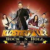 Songtexte von Klostertaler - Rock 'n' Roll muass sei