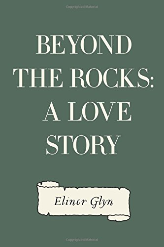 Beyond The Rocks: A Love Story