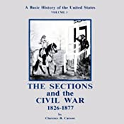 A Basic History of the United States, Vol. 3 | [Clarence B. Carson]