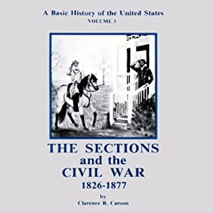 A Basic History of the United States, Vol. 3 Audiobook