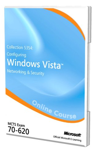 Collection 5354 - Configuring Windows Vista Networking and Security (Exam 70-620): Online Course