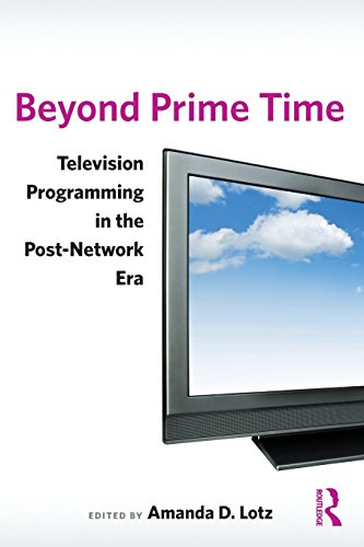 Beyond Prime Time: Television Programming in the...