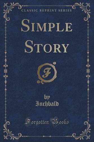Simple Story (Classic Reprint)