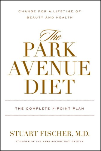 the-park-avenue-diet-the-complete-7-point-plan-change-for-a-lifetime-of-beauty-and-health