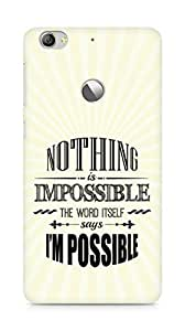 AMEZ Nothing is Impossible Back Cover For Letv Le 1S