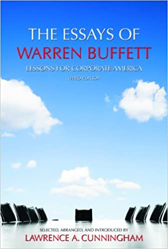 The Essays of Warren Buffett Lessons for Corporate America, Third