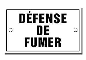 defense de fumer no smoking french plaque 4 x 2 5 home kitchen. Black Bedroom Furniture Sets. Home Design Ideas