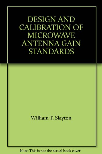 Design And Calibration Of Microwave Antenna Gain Standards
