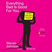 Everything Bad Is Good for You | [Steven Johnson]