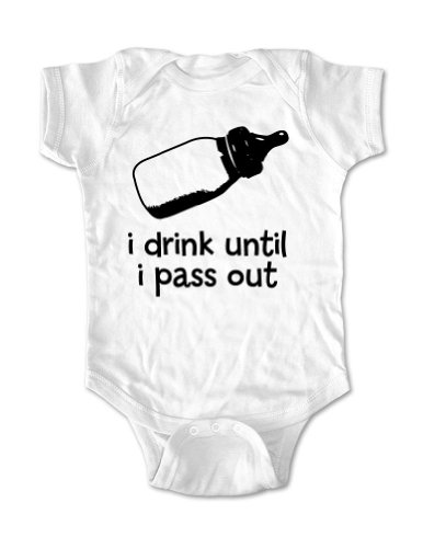 I Drink Until I Pass Out Cute Funny Baby One Piece - Infant Clothing (6 Months, White)