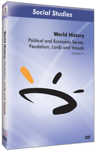 Feudalism, Lords, and Vassals
