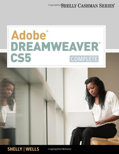 Adobe Dreamweaver CS5: Complete (Shelly Cashman)