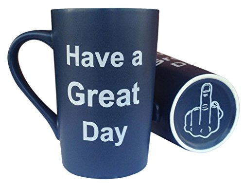 LaTazas Unique Christmas Present Idea - Ceramic Coffee Mug Have a Great Day with Middle Finger on the Bottom Funny Porcelain Cup Dark Blue, Best Office Cup & Birthday Gag Gift, 13Oz