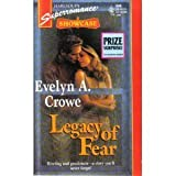 Legacy of Fear: Showcase (Harlequin Superromance No. 646) (0373706464) by Evelyn A. Crowe
