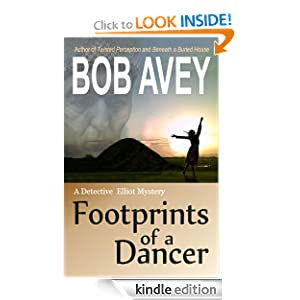 Footprints of a Dancer: a Detective Elliot Mystery