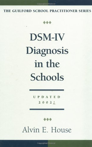 DSM-IV Diagnosis in the Schools, Revised Edition...