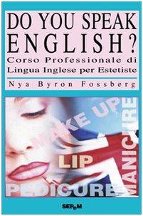 Do you speak english? Corso di lingua inglese per estetiste