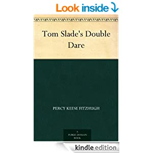 Tom Slade's Double Dare