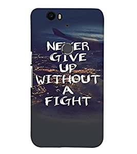 Fuson Premium Never Give Up Printed Hard Plastic Back Case Cover for Huawei Nexus 6P