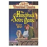 Hunchback of Notre Dame (Young Collector's Illustrated Classics Sereis) (1561564583) by Hugo, Victor