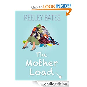 <strong>KND Kindle Free Book Alert for Thursday, July 26: 430 brand new Freebies in the last 24 hours added to Our 4,800+ Free Titles sorted by Category, Date Added, Bestselling or Review Rating! plus … Keeley Bates's <em>The Mother Load</em> (Today's Sponsor – $2.99)</strong>