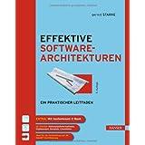 """Effektive Softwarearchitekturen: Ein praktischer Leitfadenvon """"Gernot Starke"""""""