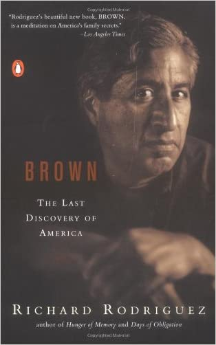 Brown: The Last Discovery of America