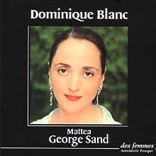 Mattea | Livre audio Auteur(s) : George Sand Narrateur(s) : Dominique Blanc