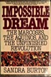 Impossible Dream: The Marcoses, the A...