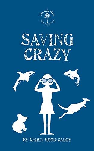 Saving Crazy by Karen Hood-Caddy