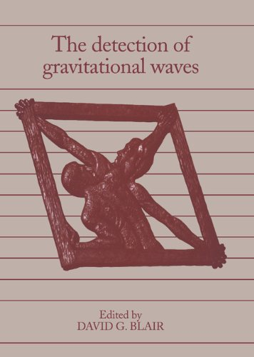 The Detection of Gravitational Waves PDF