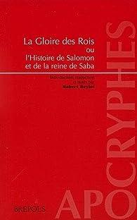 Roi Salomon et la reine de Saba : la gloire des rois par Robert Beylot