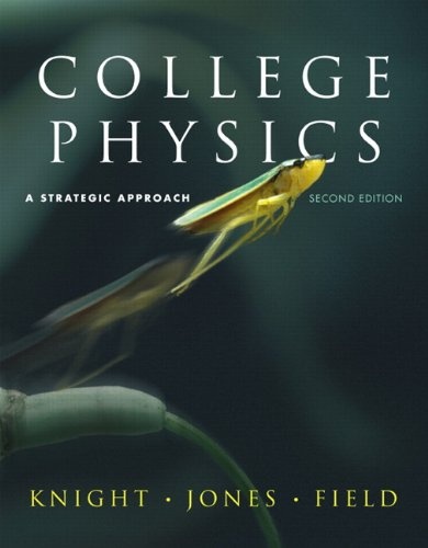 College Physics: Strategic Approach with MasteringPhysics...