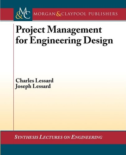 Project Management For Engineering Design (Synthesis Lectures On Engineering) front-20970