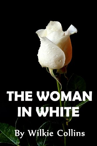 Wilkie Collins - The Woman in White (Illustrated) (English Edition)
