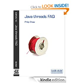 Java threads FAQ (Code Style FAQ ebook series)