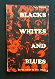Blacks, Whites and Blues (Blues Paperbacks)