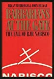 img - for Barbarians at the Gate by Bryan Burrough, John Helyar 1st edition (1990) Hardcover book / textbook / text book