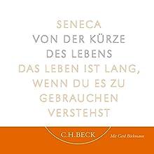 Von der Kürze des Lebens Hörbuch von Lucius Annaeus Seneca Gesprochen von: Gerd Böckmann