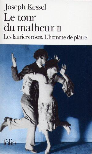 le-tour-du-malheur-tome-2-les-lauriers-roses-lhomme-de-platre