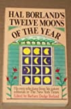 img - for Hal Borland's Twelve Moons of the Year by Hal Borland (1985-04-03) book / textbook / text book