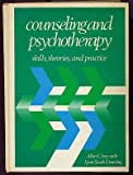 Counseling and Psychotherapy: Skills, Theories and Practice (0131831526) by Ivey, Allen E.