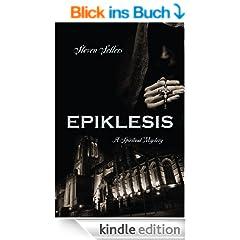 EPIKLESIS: A Spiritual Mystery (English Edition)