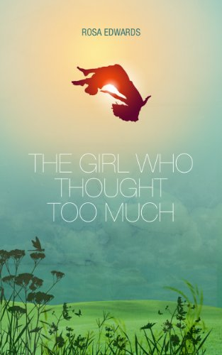 The Girl Who Thought Too Much by Rosa Edwards ebook deal